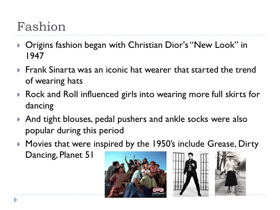 Fashion Origins fashion began with Christian Dior s New Look in 1947