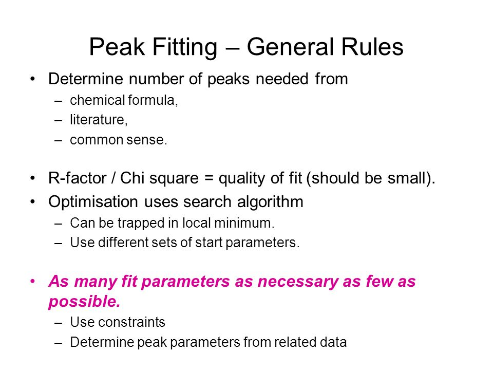 Peak Fitting – General Rules