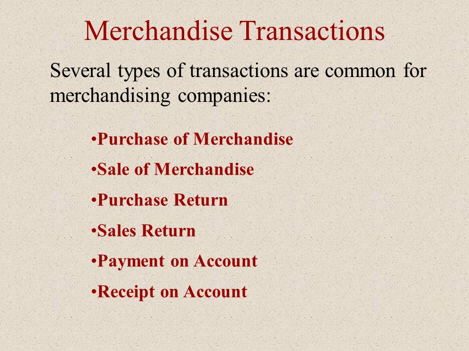 Merchandise Transactions
