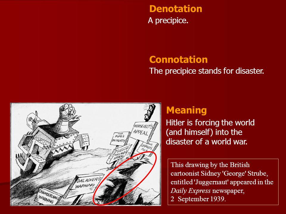 Denotation Connotation Meaning A precipice.
