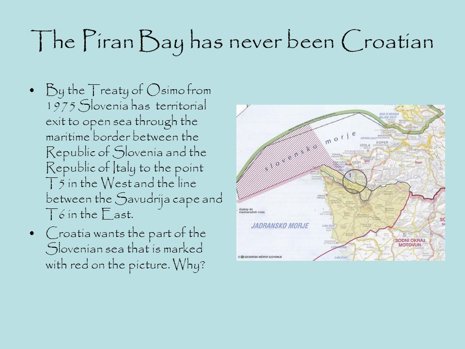 The Piran Bay has never been Croatian