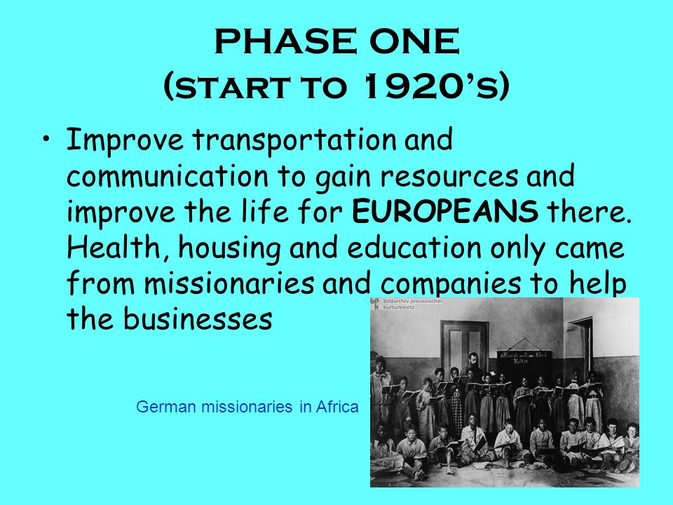 PHASE ONE (start to 1920's)