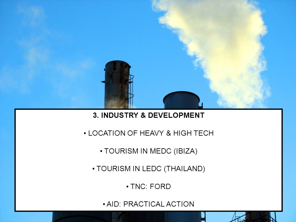 3. INDUSTRY & DEVELOPMENT