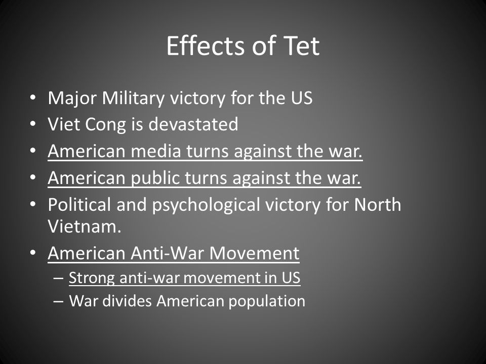 Effects of Tet Major Military victory for the US