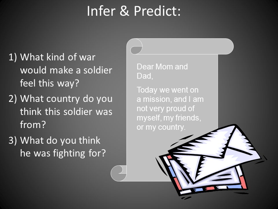 Infer & Predict: What kind of war would make a soldier feel this way