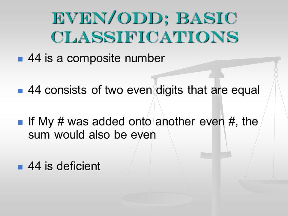 Even/odd; basic classifications