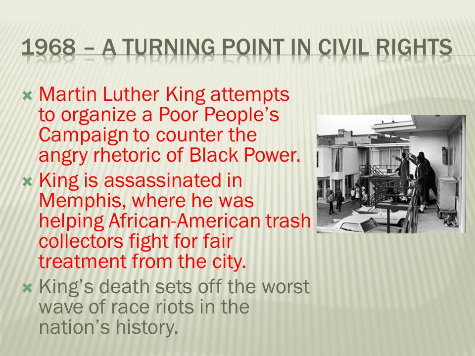 1968 – A Turning Point in Civil Rights