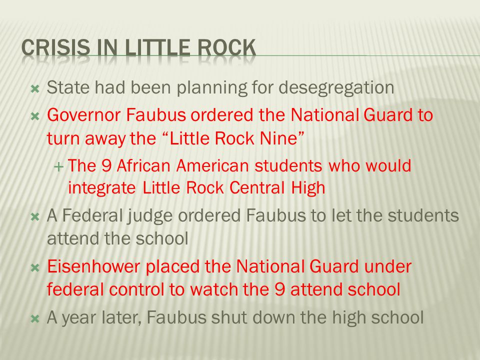 Crisis in Little Rock State had been planning for desegregation