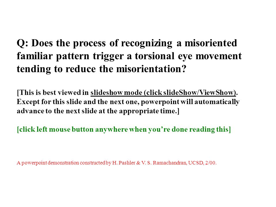 Q: Does the process of recognizing a misoriented