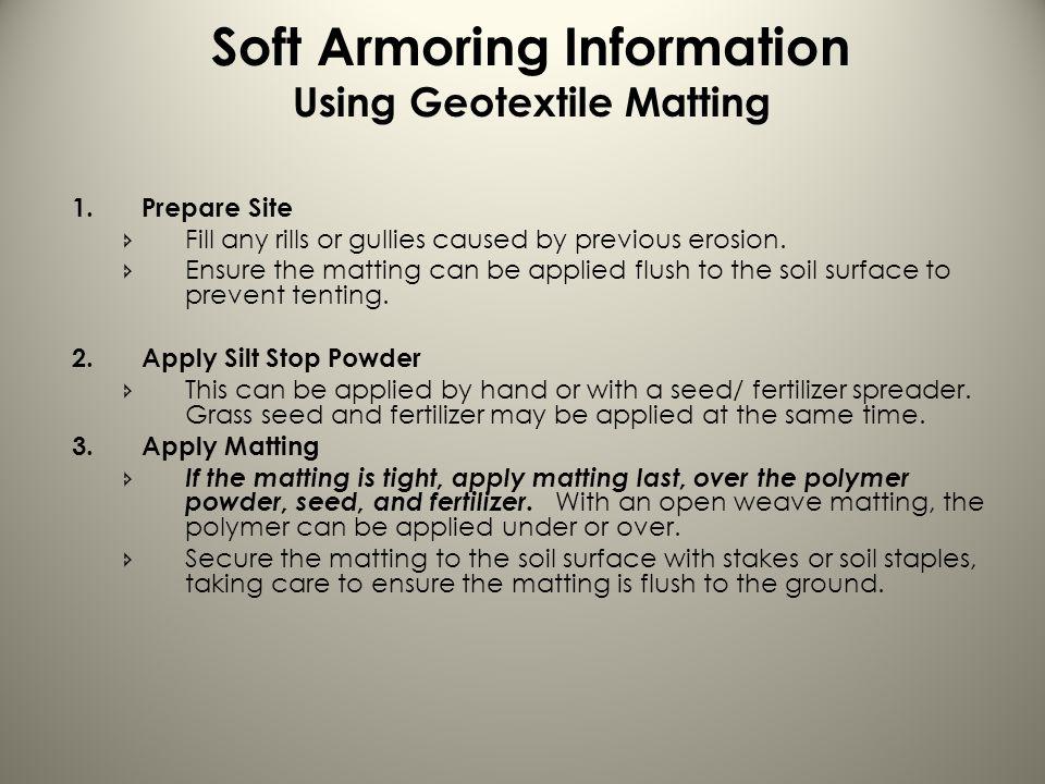 Soft Armoring Information Using Geotextile Matting