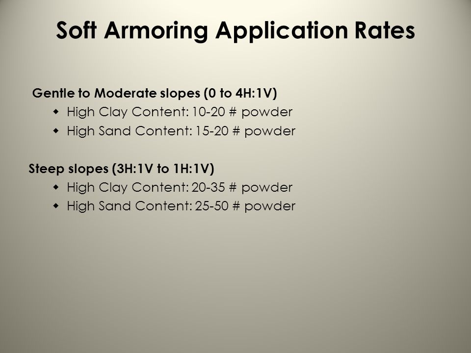 Soft Armoring Application Rates