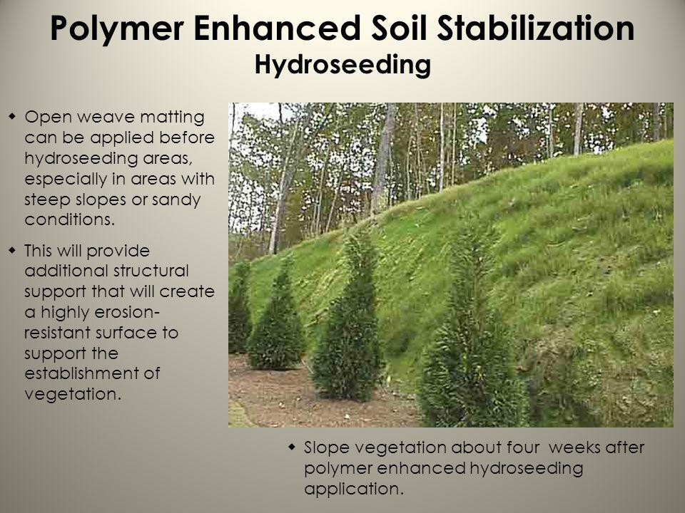 Polymer Enhanced Soil Stabilization Hydroseeding