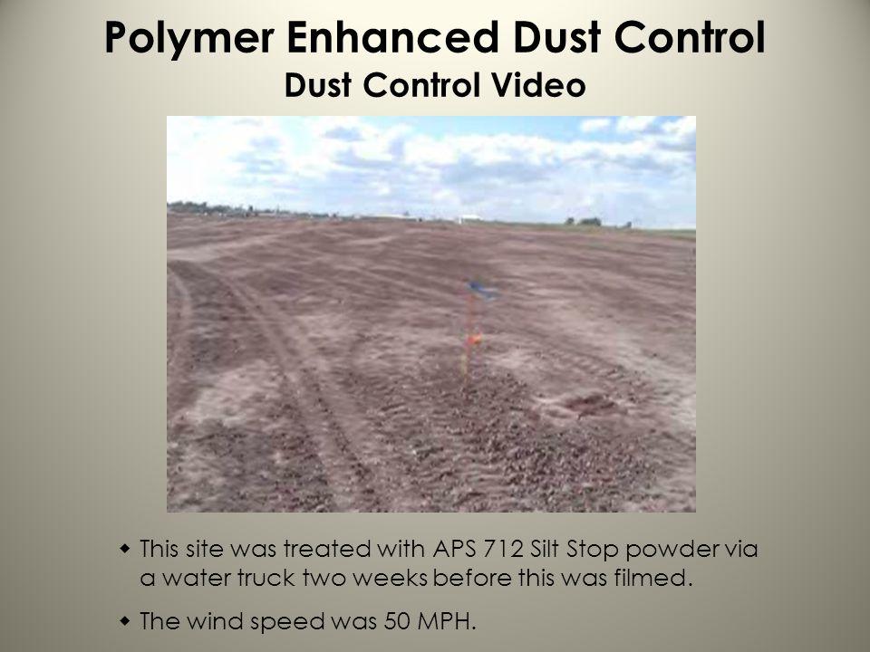Polymer Enhanced Dust Control Dust Control Video