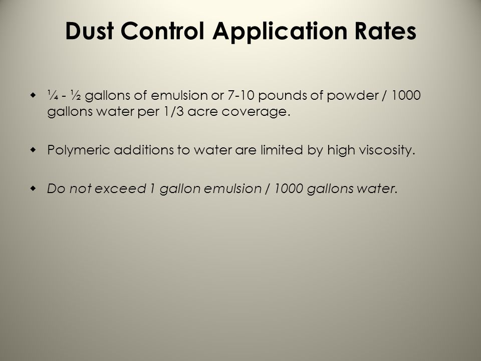Dust Control Application Rates
