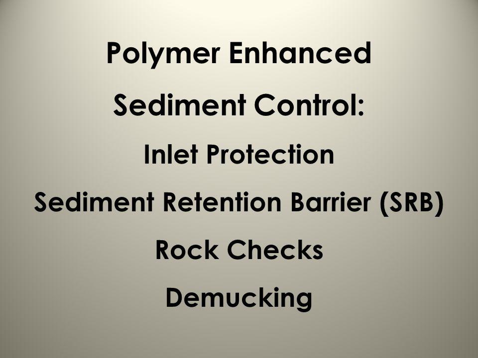 Sediment Retention Barrier (SRB)