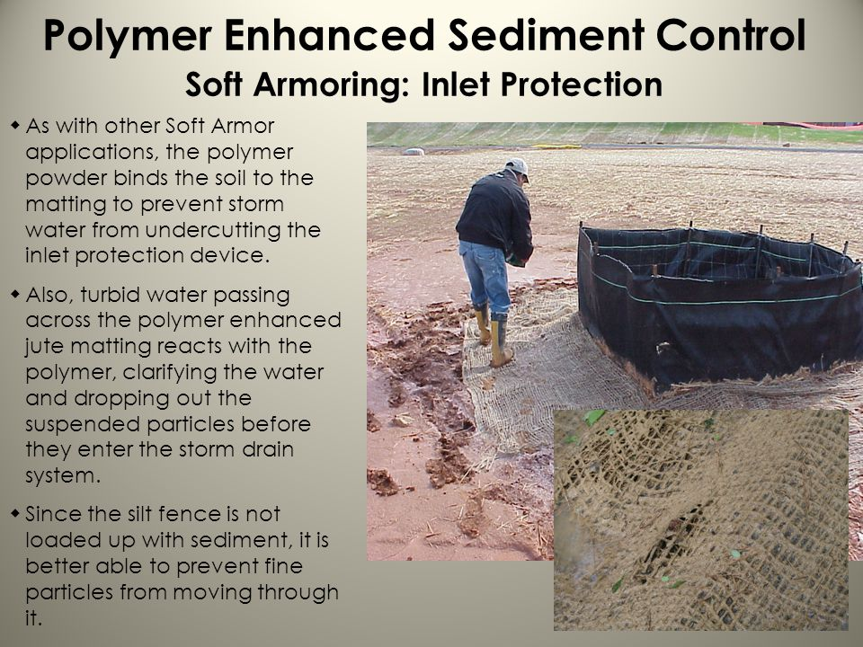 Polymer Enhanced Sediment Control Soft Armoring: Inlet Protection