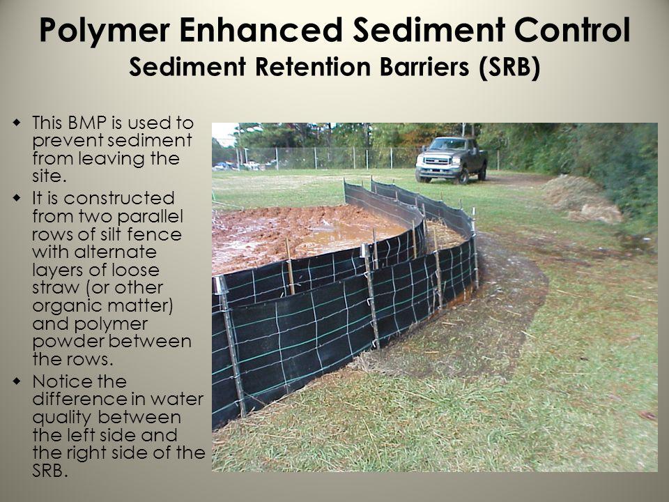 Polymer Enhanced Sediment Control Sediment Retention Barriers (SRB)
