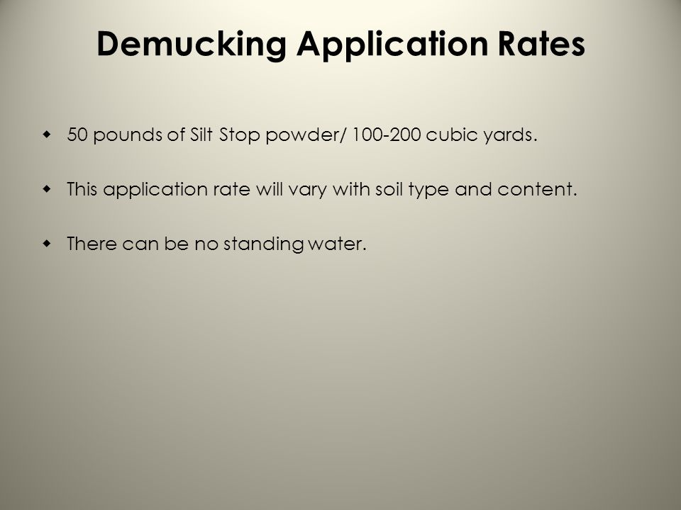 Demucking Application Rates