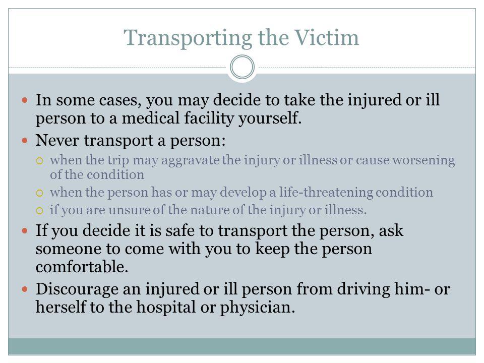 Transporting the Victim