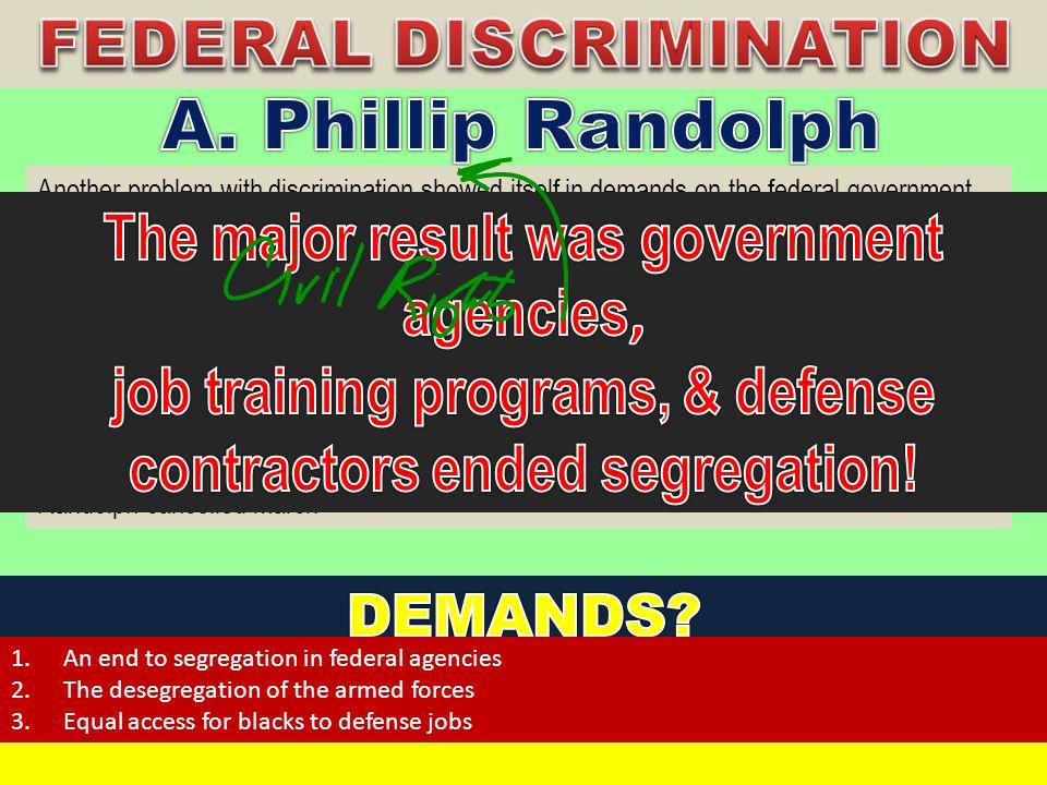 A. Phillip Randolph FEDERAL DISCRIMINATION