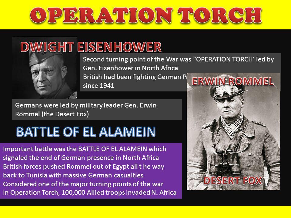 OPERATION TORCH DWIGHT EISENHOWER BATTLE OF EL ALAMEIN ERWIN ROMMEL
