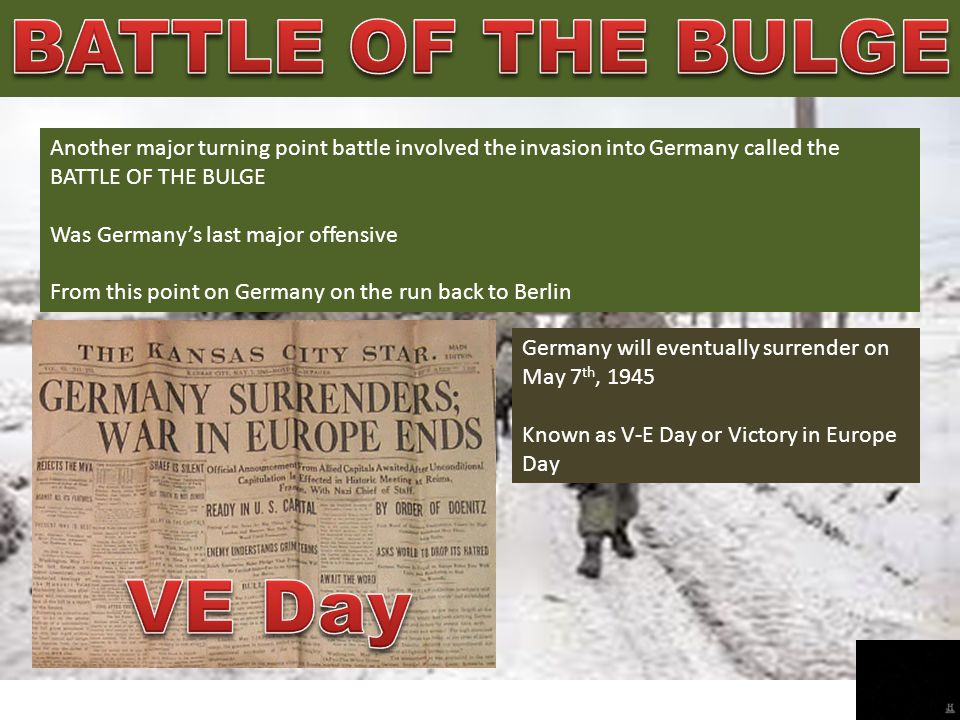 BATTLE OF THE BULGE VE Day