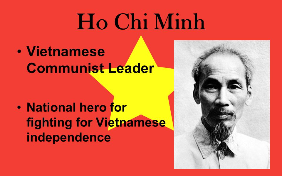 Ho Chi Minh Vietnamese Communist Leader