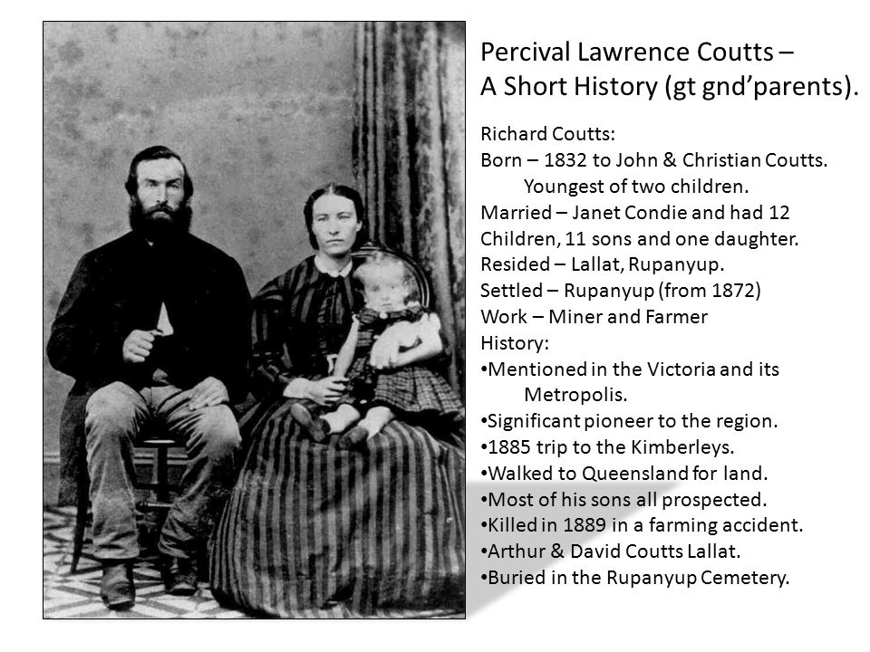 Percival Lawrence Coutts – A Short History (gt gnd'parents).