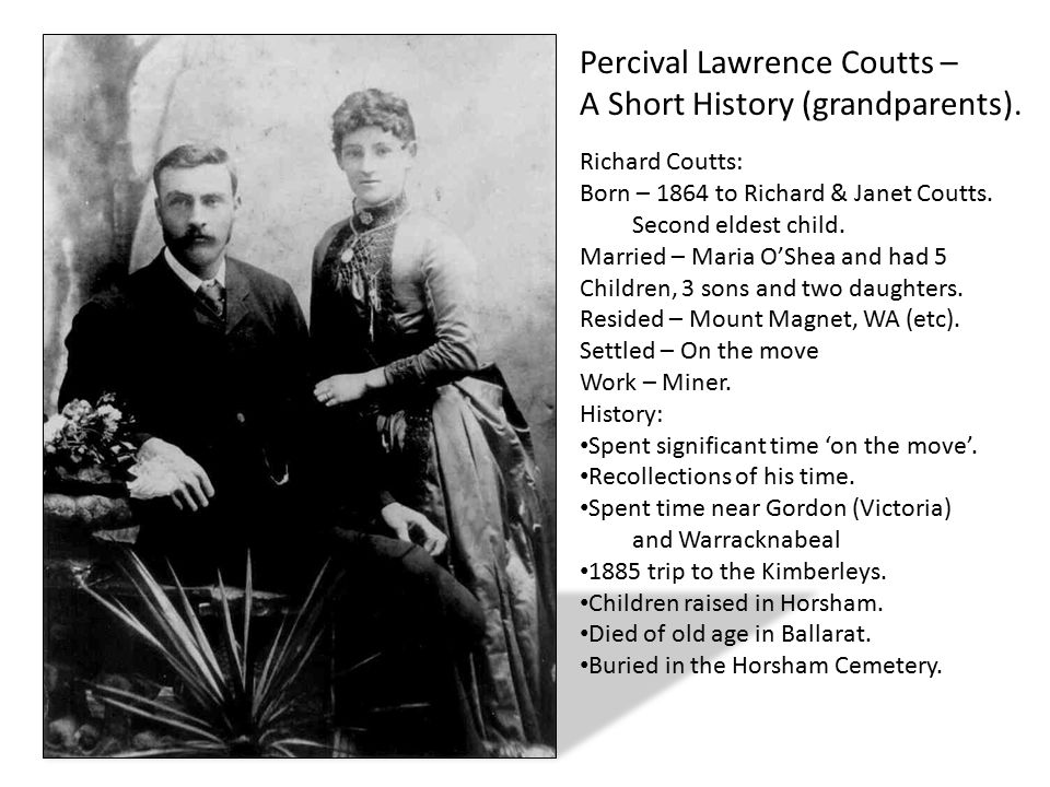 Percival Lawrence Coutts – A Short History (grandparents).