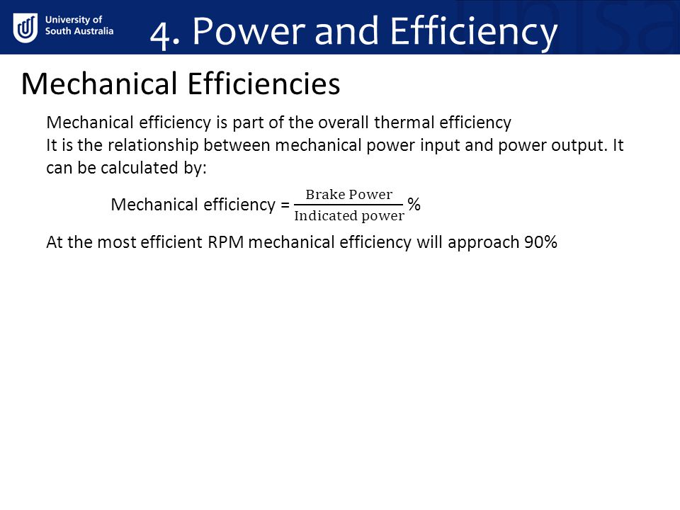4. Power and Efficiency Mechanical Efficiencies