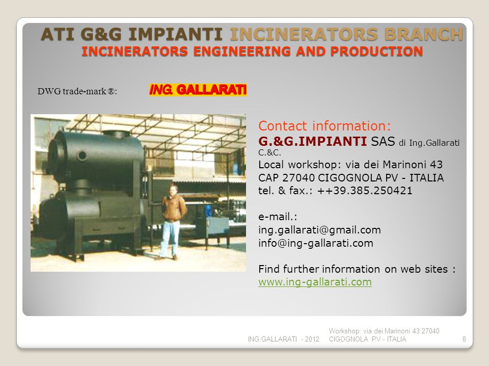 ATI G&G IMPIANTI INCINERATORS BRANCH INCINERATORS ENGINEERING AND PRODUCTION