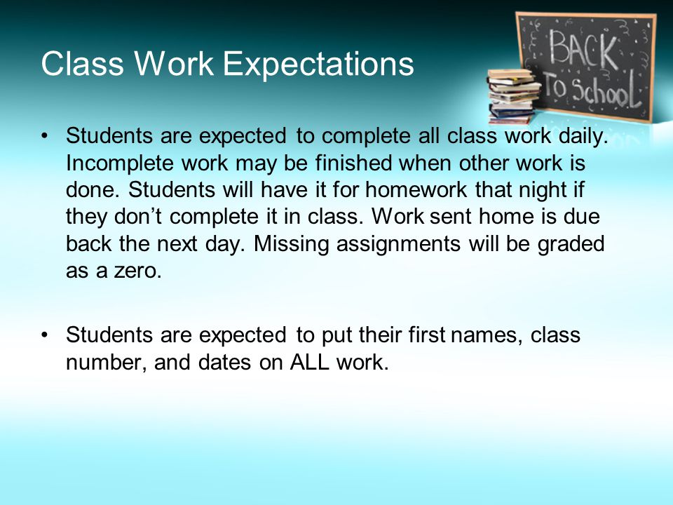 Class Work Expectations
