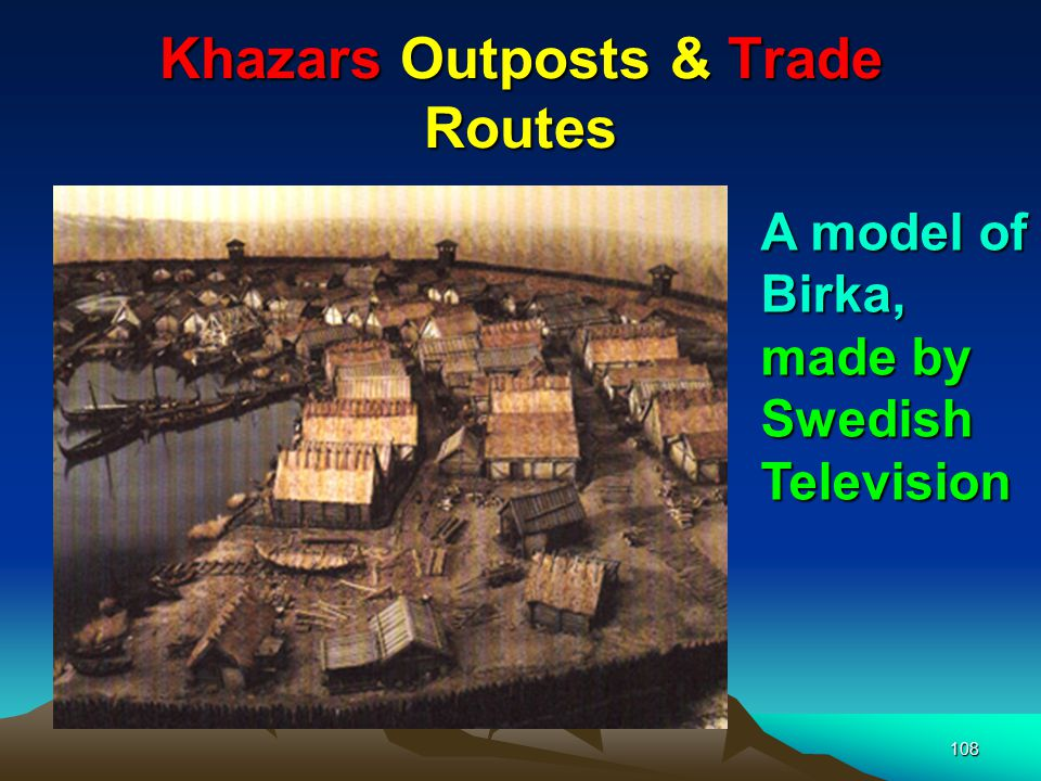 Khazars Outposts & Trade Routes