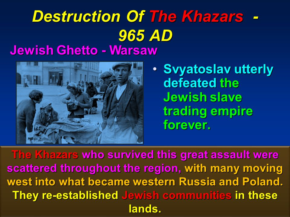Destruction Of The Khazars - 965 AD