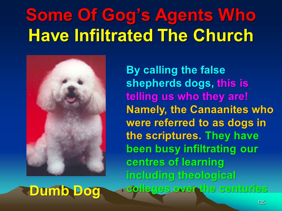Some Of Gog's Agents Who Have Infiltrated The Church