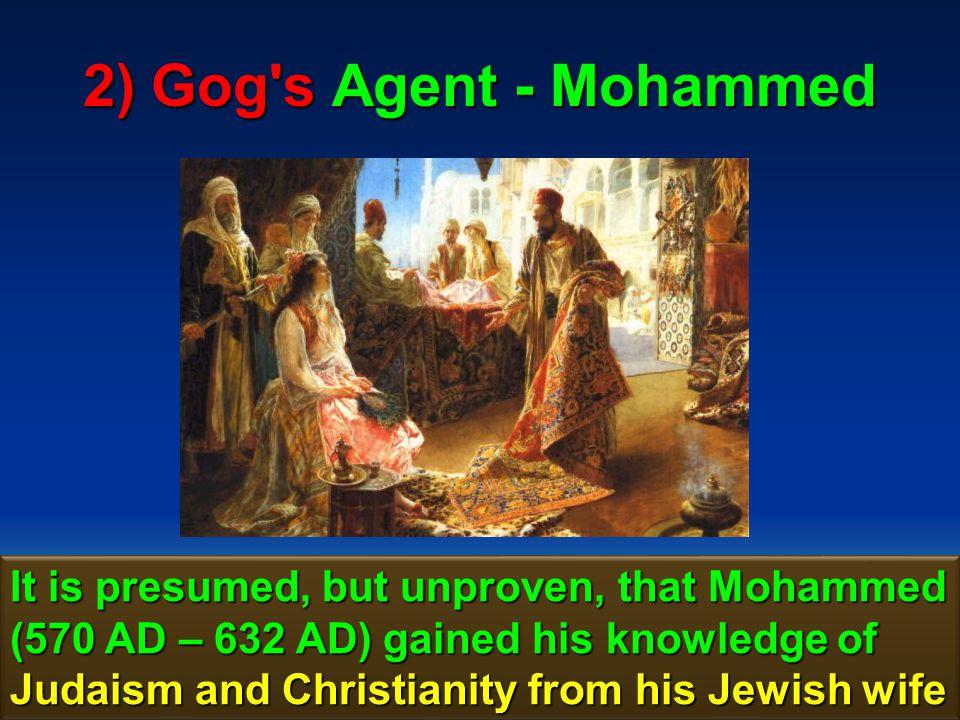 2) Gog s Agent - Mohammed