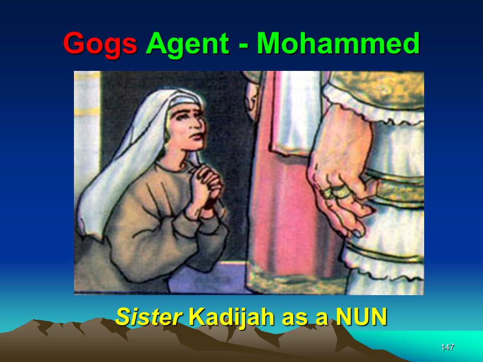 Gogs Agent - Mohammed Sister Kadijah as a NUN