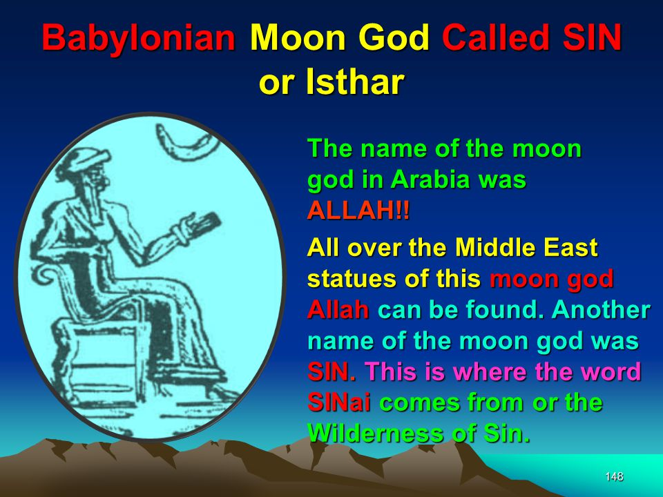 Babylonian Moon God Called SIN or Isthar