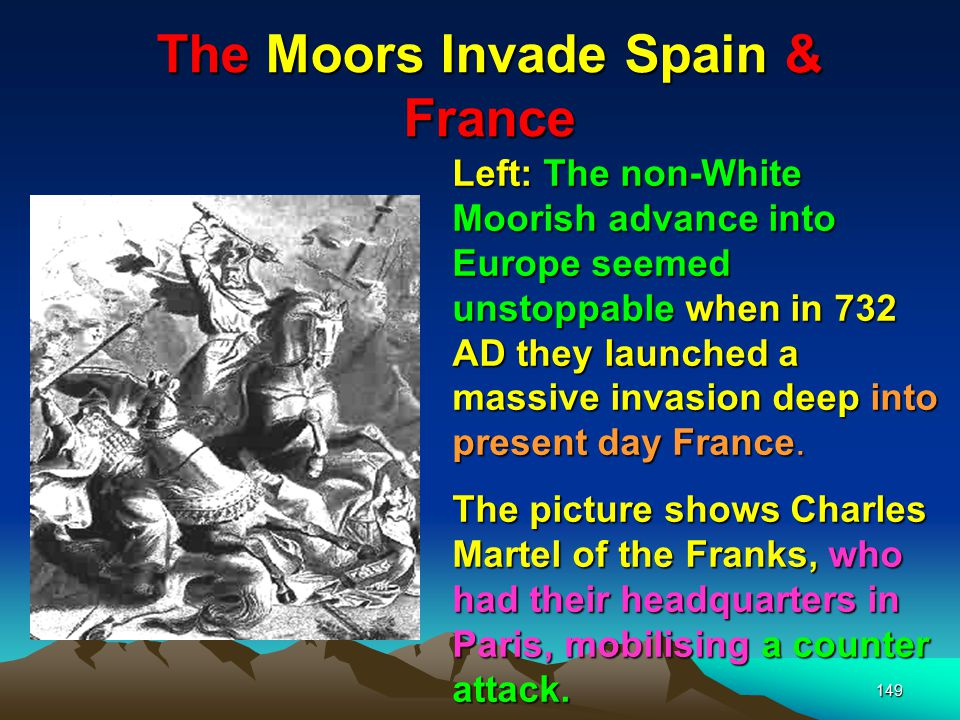 The Moors Invade Spain & France