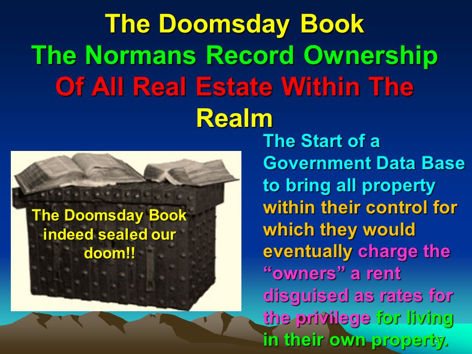 The Doomsday Book indeed sealed our doom!!