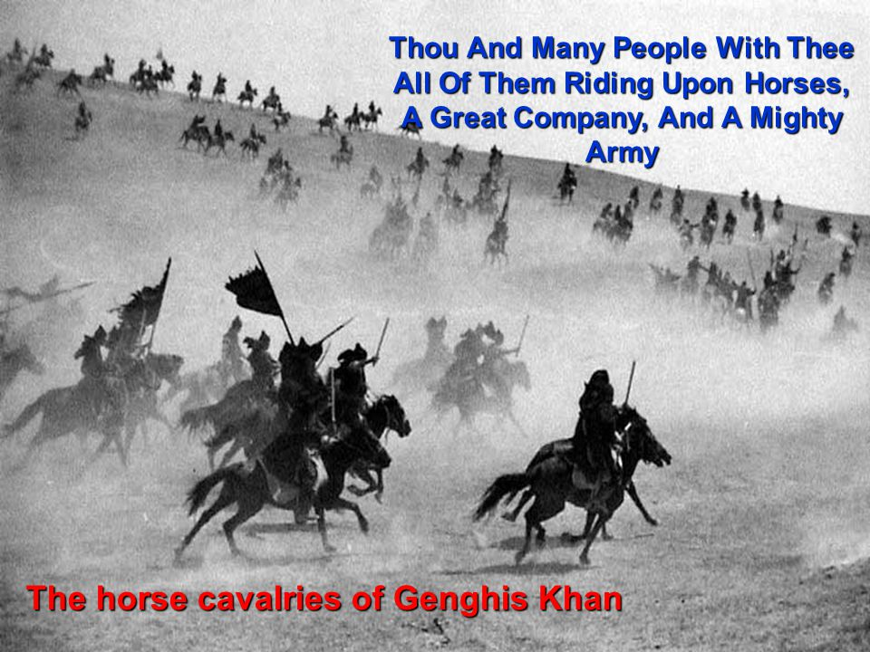 The horse cavalries of Genghis Khan