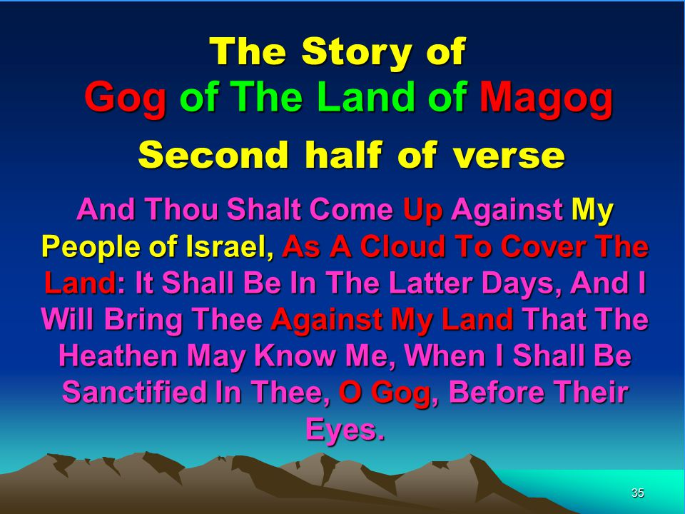 Gog of The Land of Magog The Story of Second half of verse