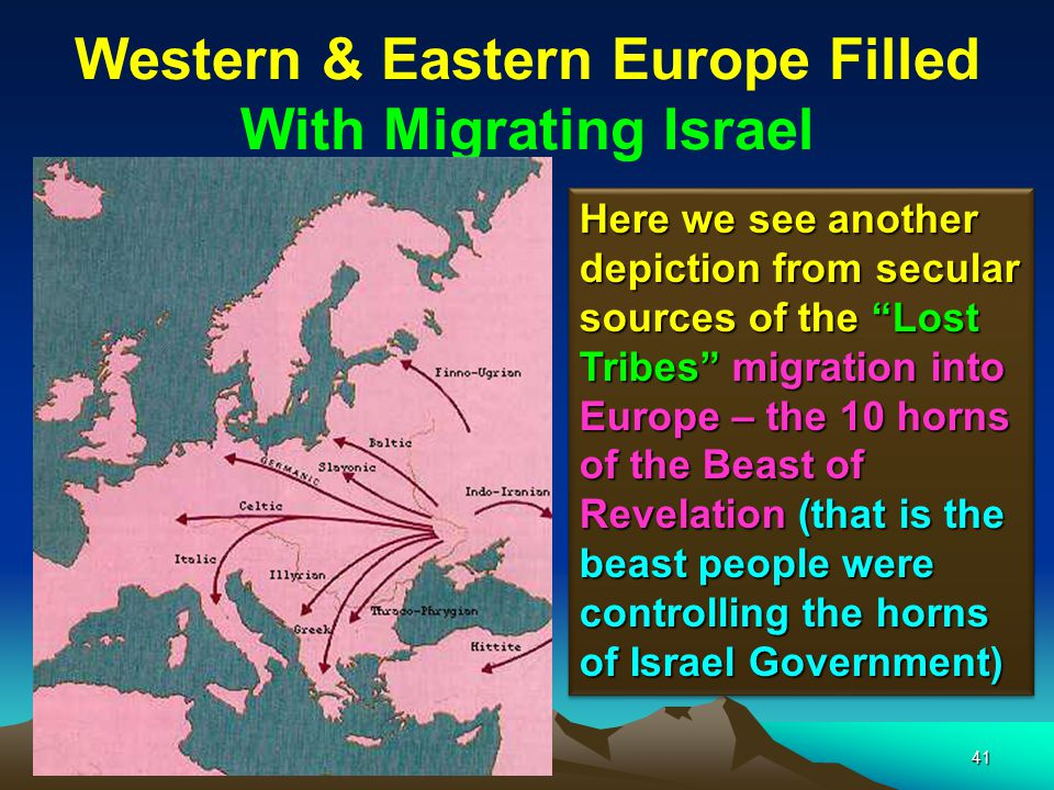 Western & Eastern Europe Filled With Migrating Israel