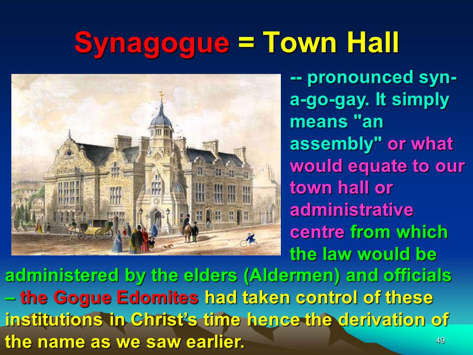 Synagogue = Town Hall