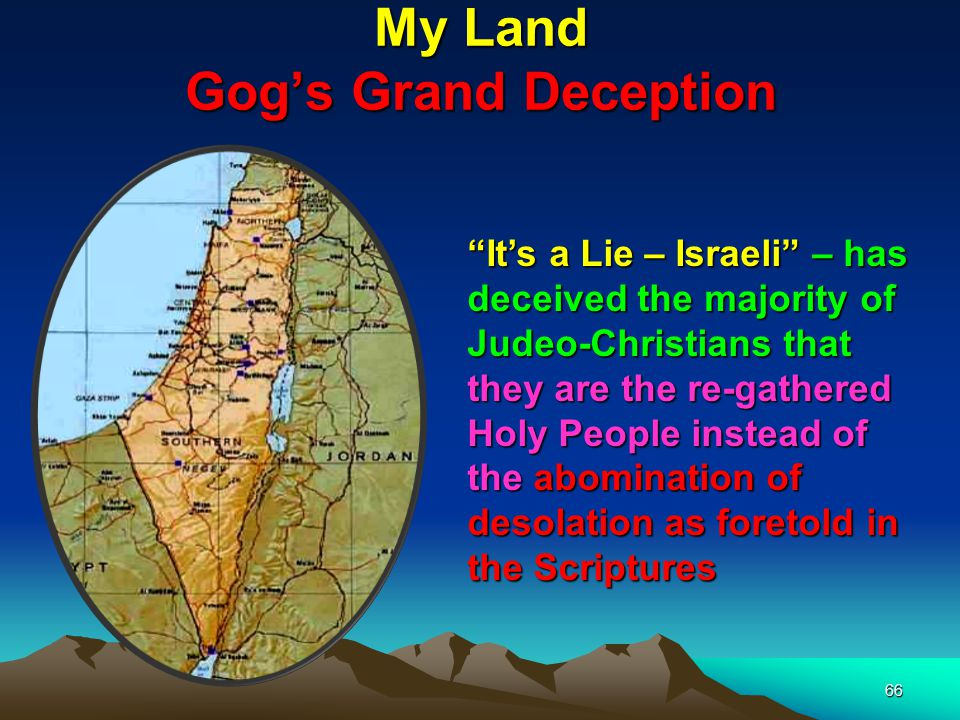 My Land Gog's Grand Deception