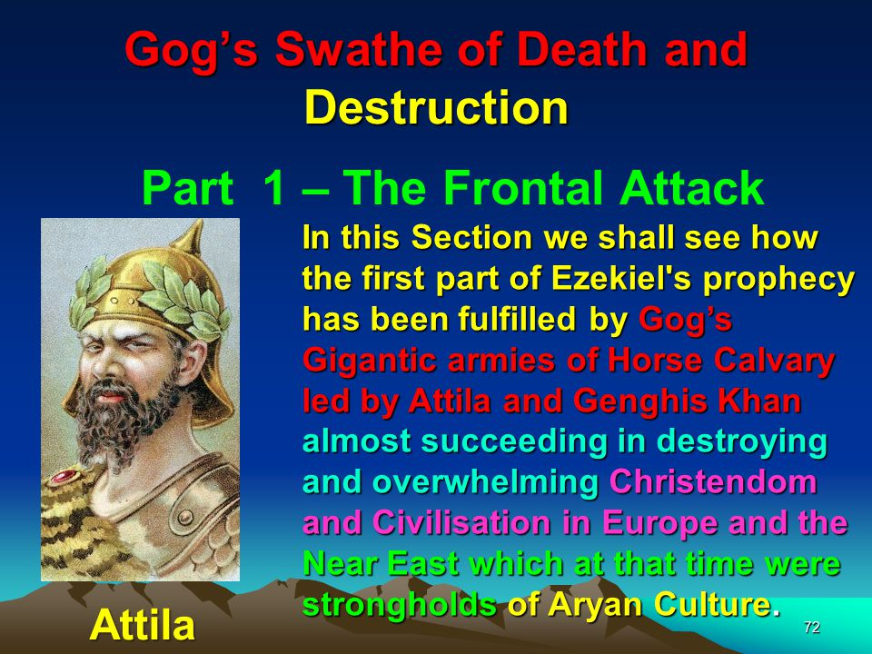 Gog's Swathe of Death and Destruction