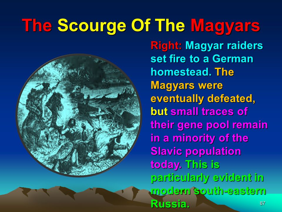 The Scourge Of The Magyars