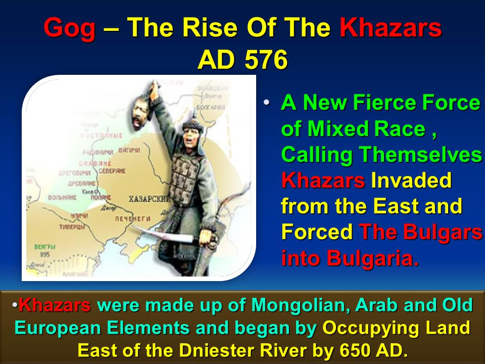 Gog – The Rise Of The Khazars AD 576