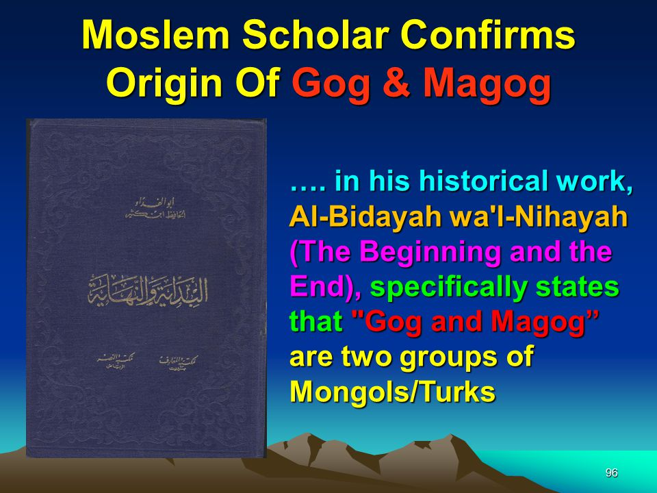 Moslem Scholar Confirms Origin Of Gog & Magog