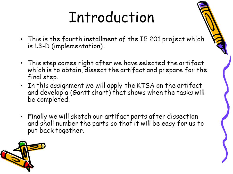 Introduction This is the fourth installment of the IE 201 project which is L3-D (implementation).